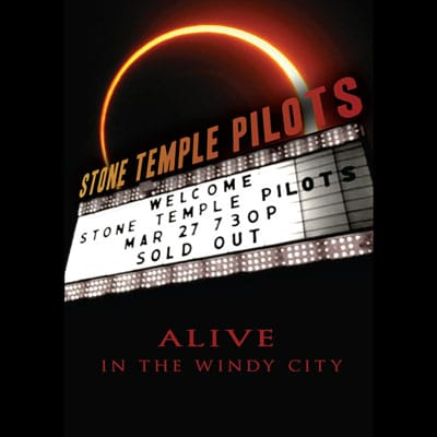 Stone-Temple-Pilots--Alive-In-The-Windy-City